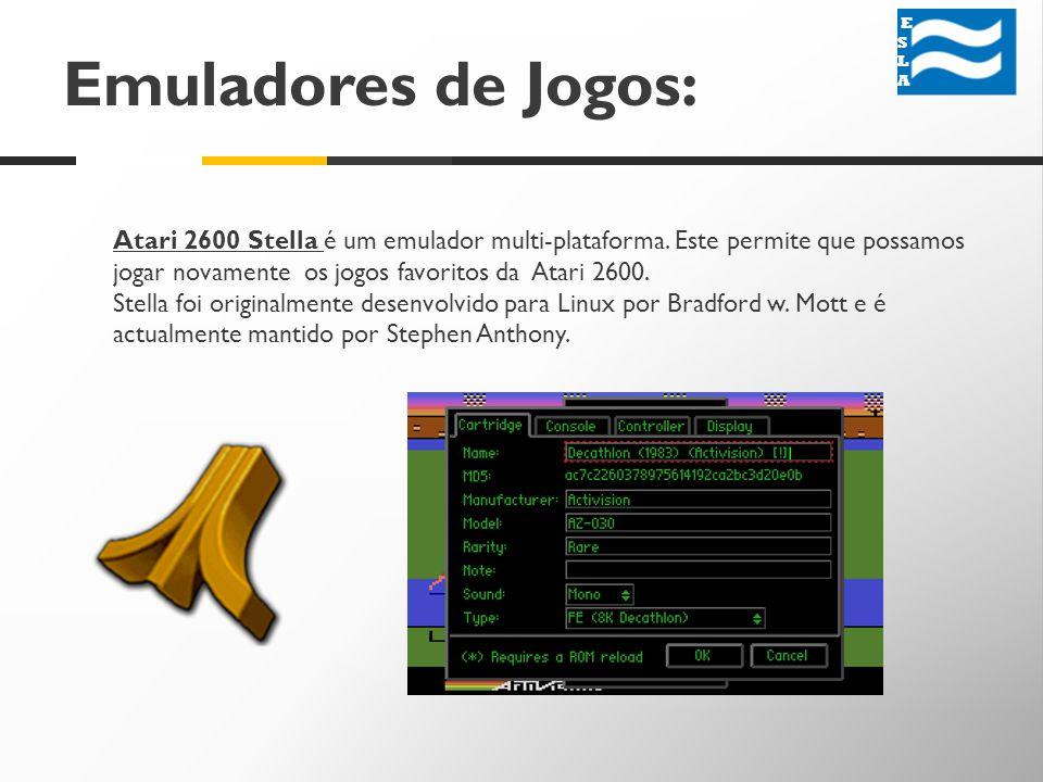 Emuladores de Jogos: ESLA ESLA Atari 2600 Stella é um emulador multi-plataforma.