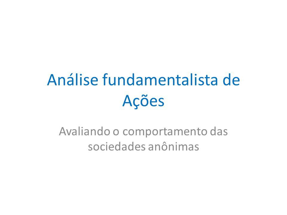 Etapas do Trabalho do Analista Fundamentalista Etapa comunicação das ideias Após a elaboração da análise de das conclusões definidas elas devem ser transmitidas de forma adequada ao seu demandante.