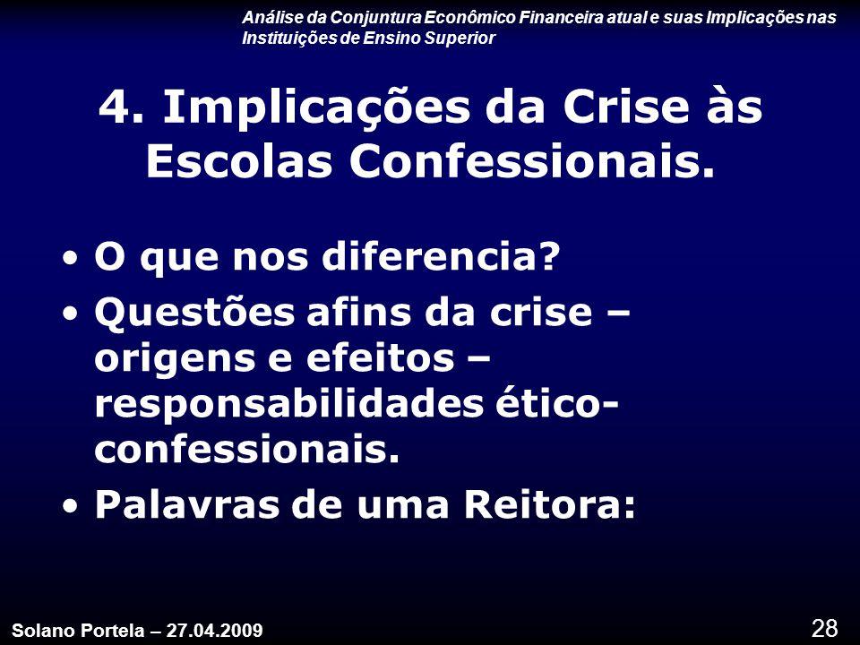 28 4.Implicações da Crise às Escolas Confessionais.