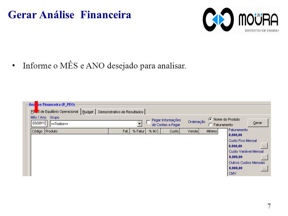Clique em Gerar. 8 Gerar Análise Financeira
