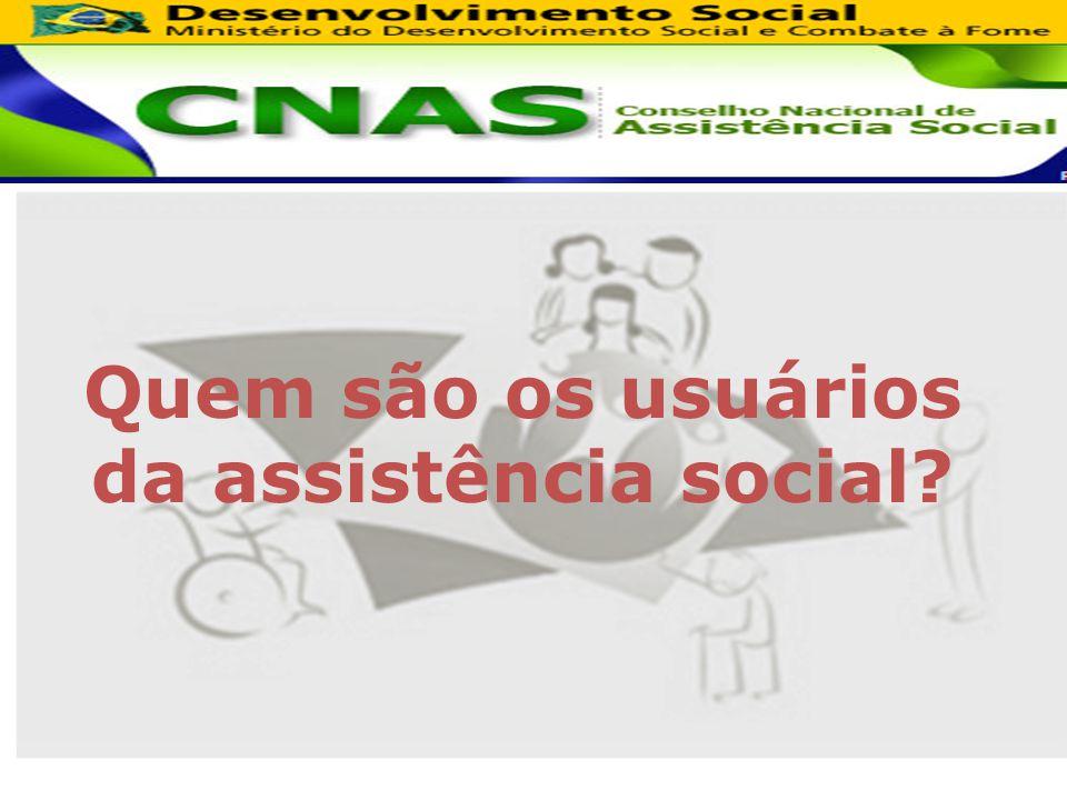 Quem são os usuários da assistência social