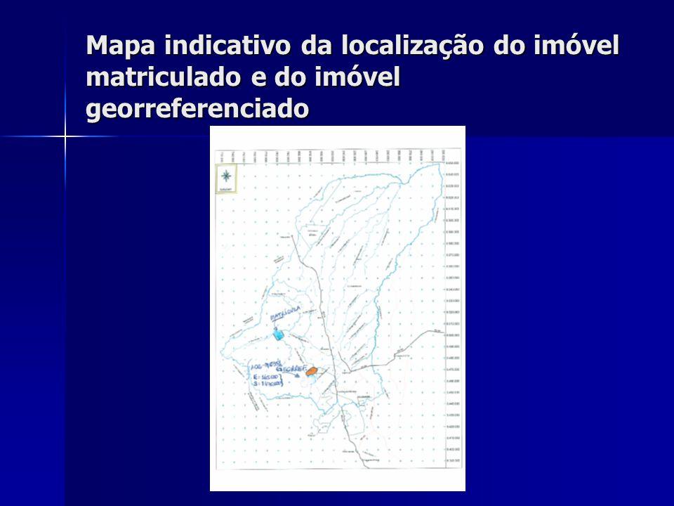 Mapa indicativo da localização do imóvel matriculado e do imóvel georreferenciado