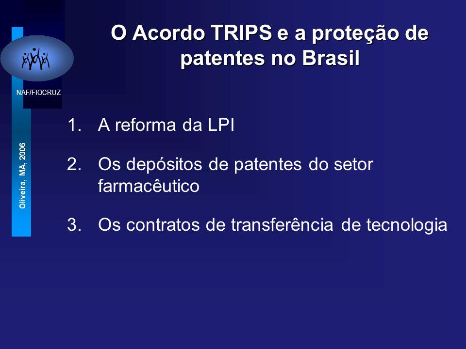 NAF/FIOCRUZ Oliveira, MA, 2006 Conclusão A maioria dos países analisados não incorporou plenamente todas as flexibilidades do Acordo TRIPS relacionadas com o acesso a medicamentos, que permitiriam a seus governos atuar de forma mais eficiente no setor saúde
