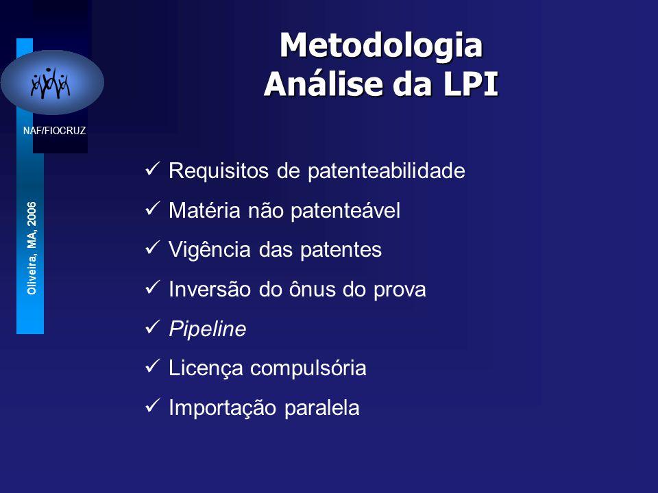 NAF/FIOCRUZ Oliveira, MA, 2006 Critérios para a análise do grau de sensibilidade a saúde Costa Chaves & Oliveira, 2007