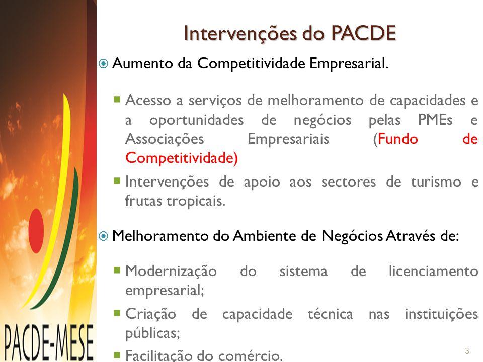 Ministério da Indústria e Comércio Comité de Supervisão (Presidido pelo Ministério de Indústria e Comércio) Unidade de Implemenatação do Projecto (Coordenador do Projecto, Especialista de Procurement, Especialista de Avaliação e Monitoria) Melhoria do Ambiente de Negócios (componente 2) Facilitação do Comércio (ATM, IPEX) Reforma de Licenciamento Empresarial (DASP) Qualidade e Certificação (INNOQ) Fortalecimento da Contabilidade e Auditoria (OCAM) Apoio a Competitividade Empresarial (componente 1) MESE Desenvolvimento do Turismo (Inhambane) Centro de Formação de Frutas Tropicais (Nampula-Namialo) Organigrama do PACDE 4