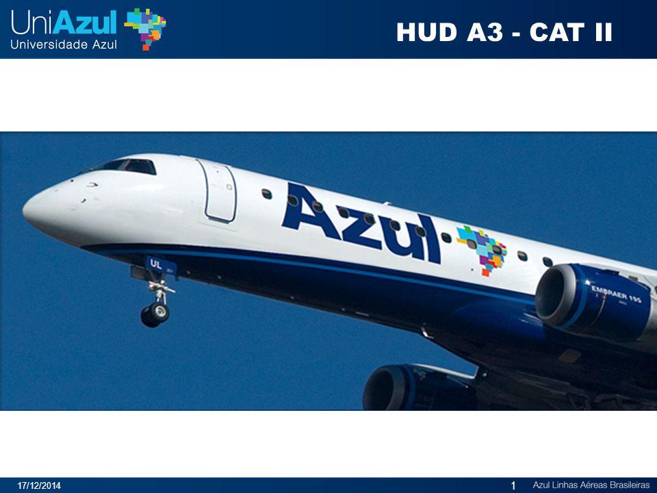17/12/2014 1 HUD A3 - CAT II
