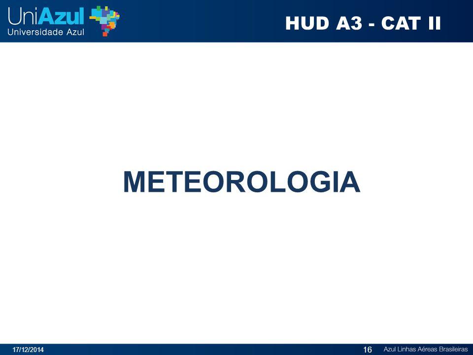 METEOROLOGIA 17/12/2014 16 HUD A3 - CAT II