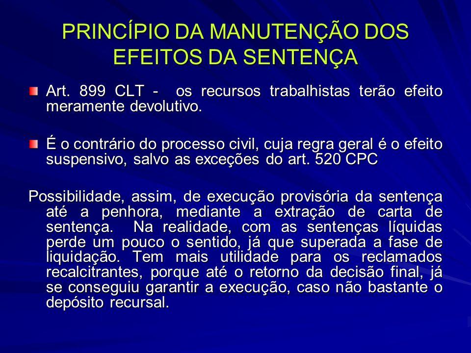 PRINCÍPIO DA MANUTENÇÃO DOS EFEITOS DA SENTENÇA Art.