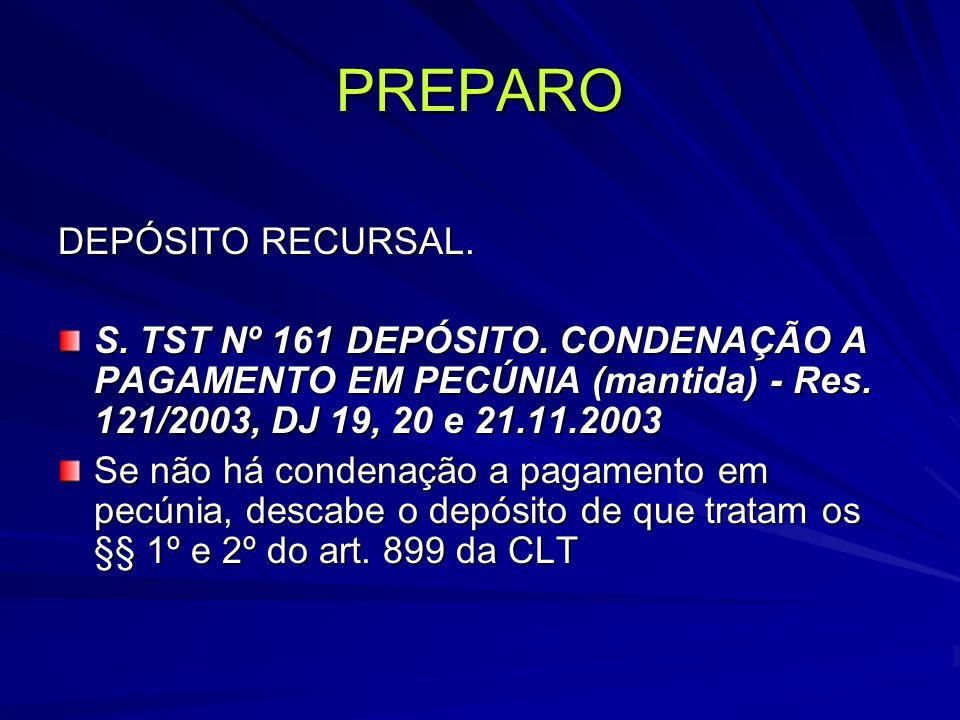 PREPARO DEPÓSITO RECURSAL.S. TST Nº 161DEPÓSITO.