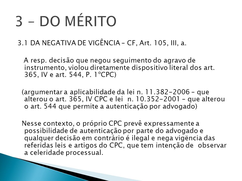 3.1 DA NEGATIVA DE VIGÊNCIA – CF, Art.105, III, a.