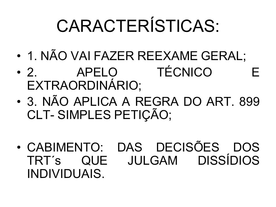 S.128 TST- depósito recursal – GARANTIDO O JUÍZO NÃO CABE.