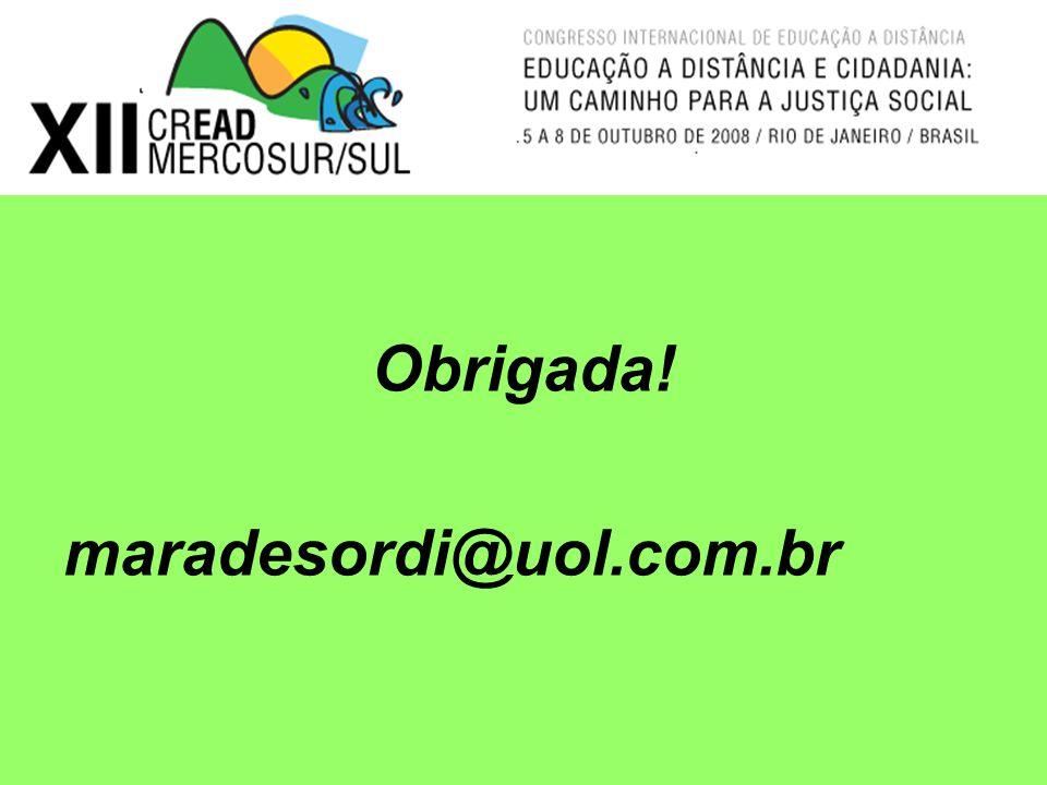 Obrigada! maradesordi@uol.com.br