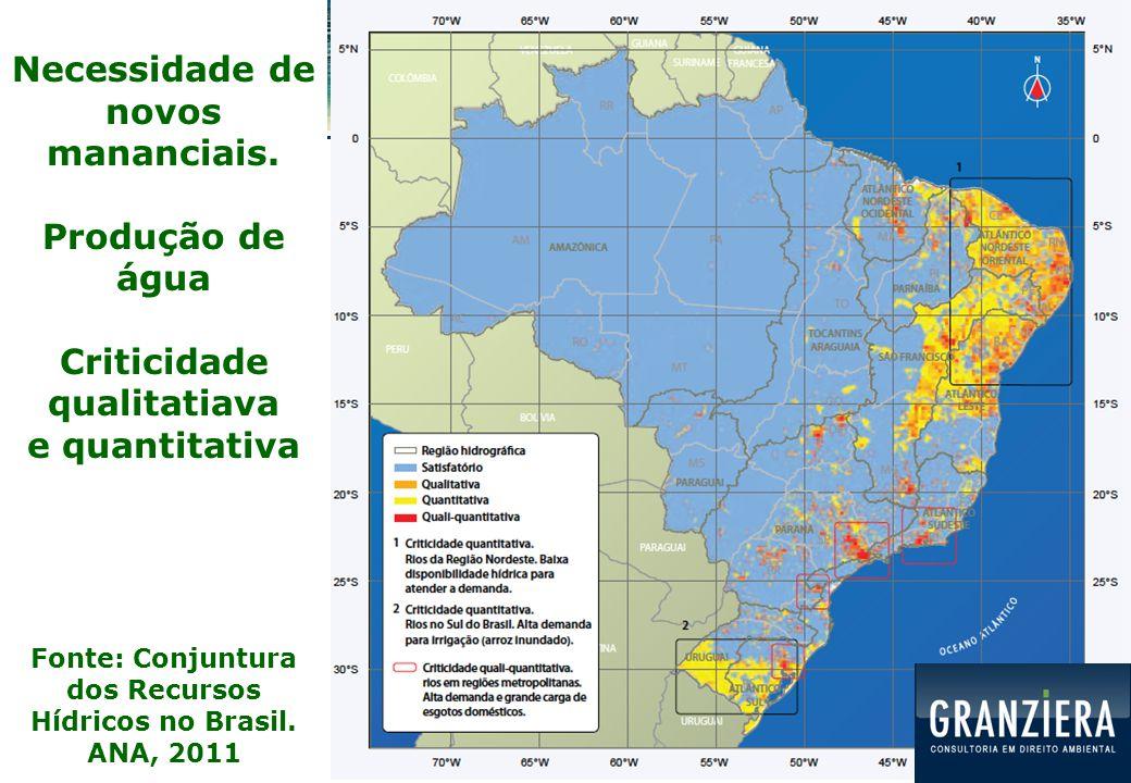  Água limpa:  Cada vez mais rara na costa brasileira  Água de beber: cada vez mais cara e mais distante  Transposição de bacias hidrográficas  Perdas dos sistemas de abastecimento: entre 40% e 70%
