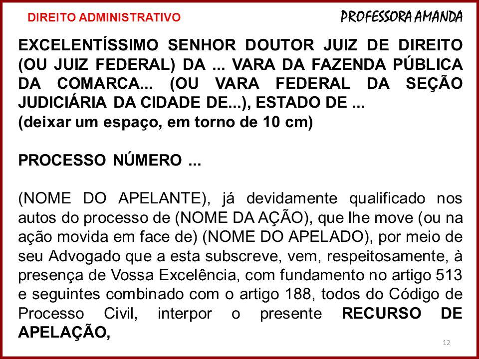12 EXCELENTÍSSIMO SENHOR DOUTOR JUIZ DE DIREITO (OU JUIZ FEDERAL) DA...