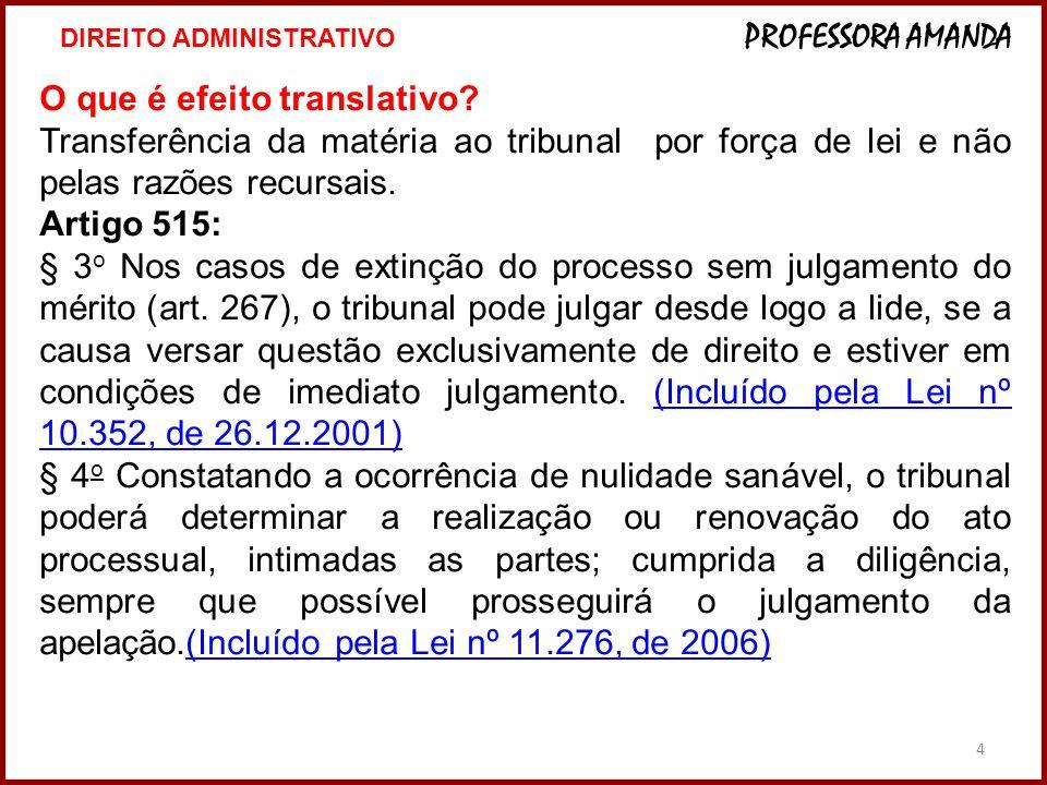 5 EFEITO SUSPENSIVO: a decisão recorrida não produzirá efeitos até o julgamento do recurso – SUSPENSÃO DO CUMPRIMENTO DA SENTENÇA Ele é a regra.