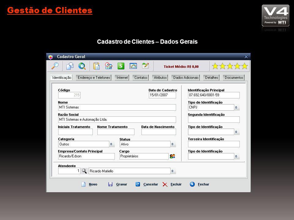 Gestão de Clientes Cadastro de Clientes – Dados Gerais