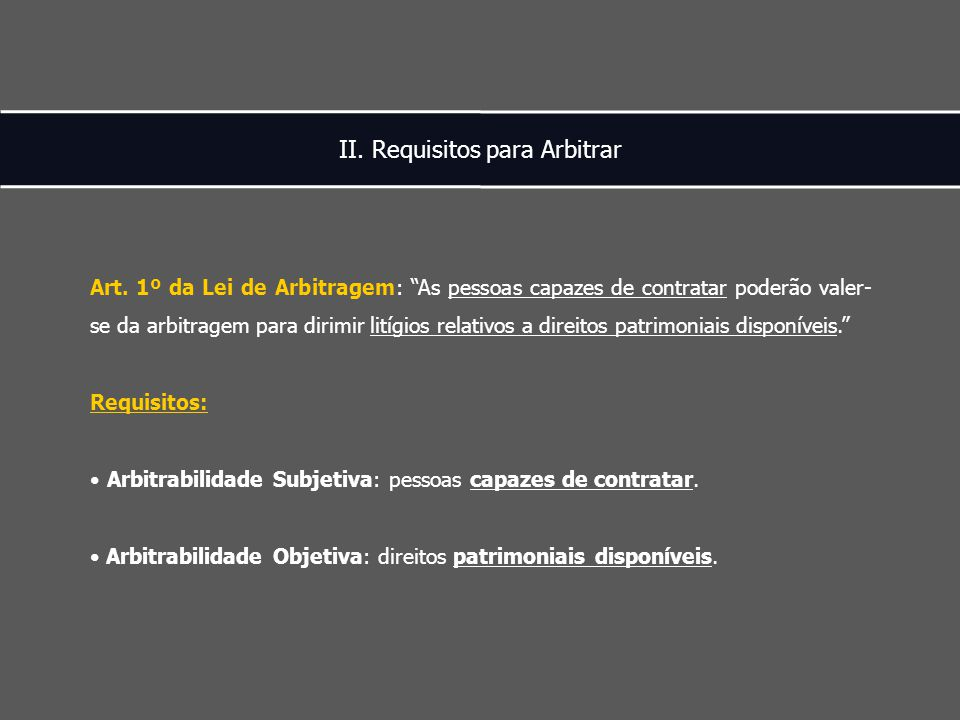 II. Requisitos para Arbitrar Art.