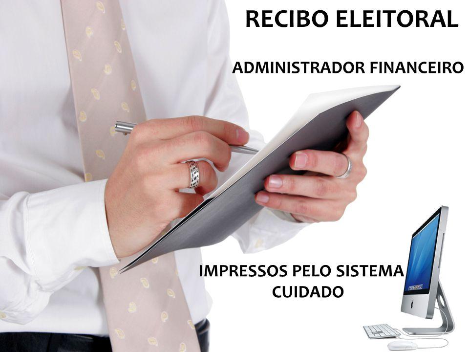 RECIBO ELEITORAL IMPRESSOS PELO SISTEMA CUIDADO ADMINISTRADOR FINANCEIRO
