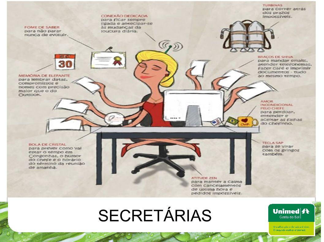 Secretárias SECRETÁRIAS
