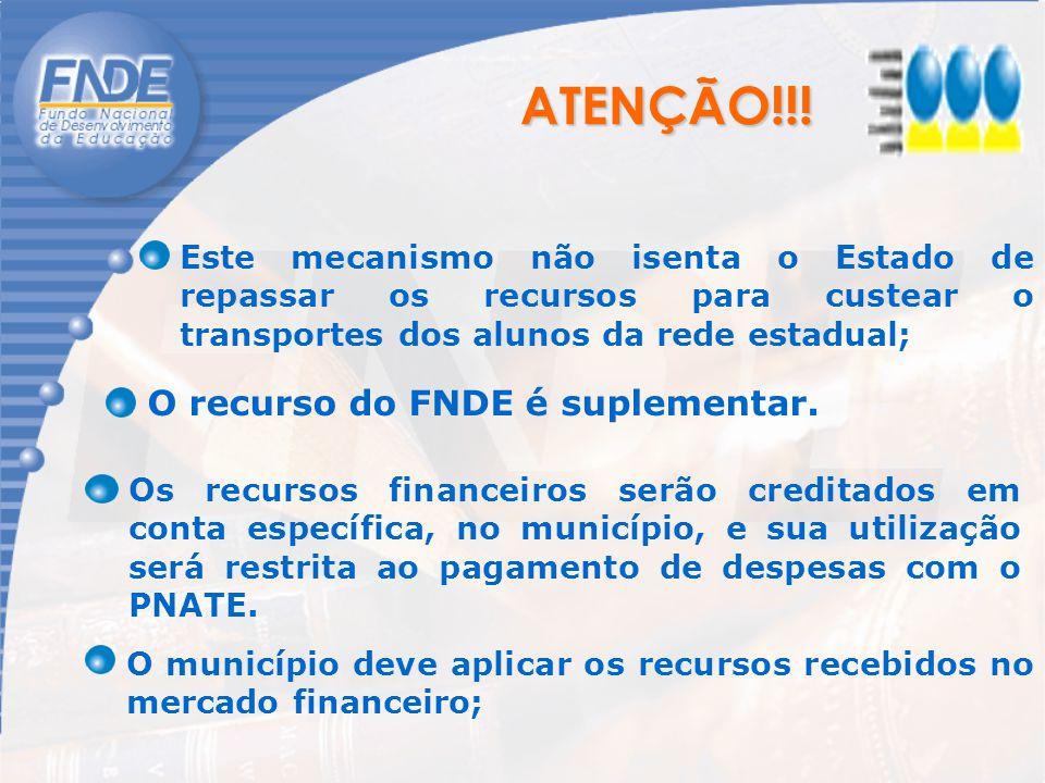 Os recursos financeiros serão creditados em conta específica, no município, e sua utilização será restrita ao pagamento de despesas com o PNATE. O mun