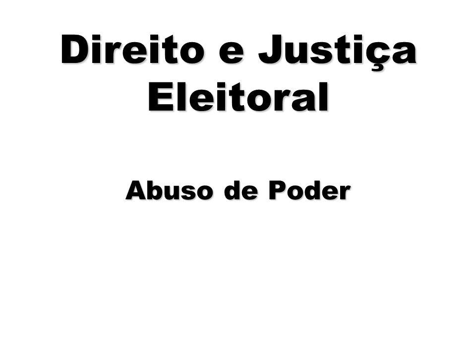 Abuso de Poder Direito e Justiça Eleitoral