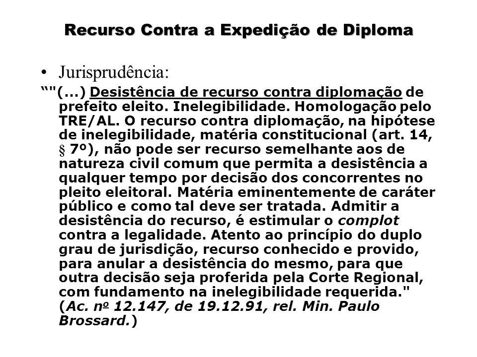 """Recurso Contra a Expedição de Diploma Jurisprudência: """""""