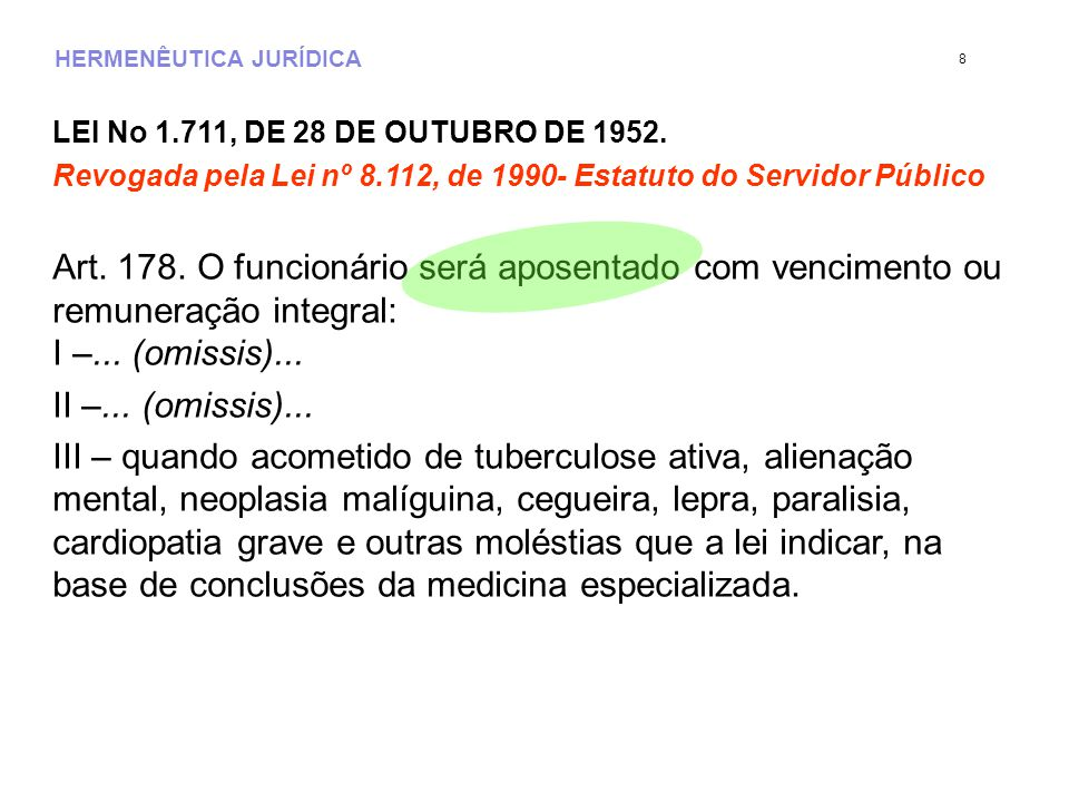 HERMENÊUTICA JURÍDICA LEI No 1.711, DE 28 DE OUTUBRO DE 1952.