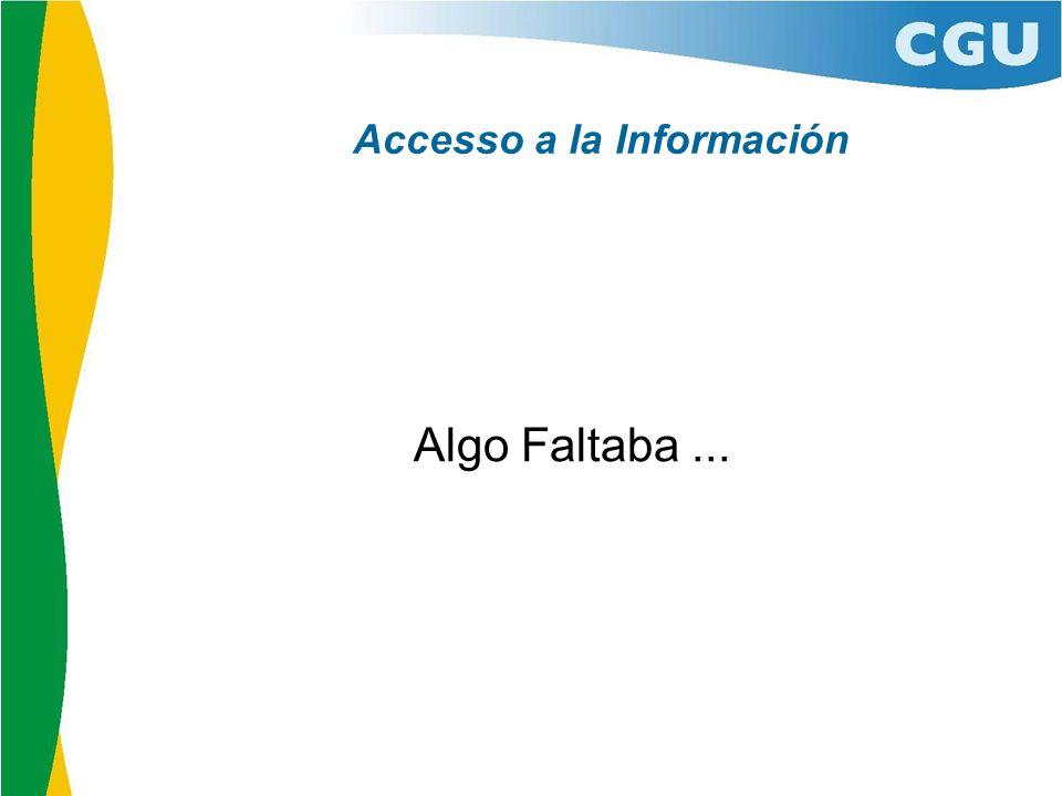 Accesso a la Información Algo Faltaba...