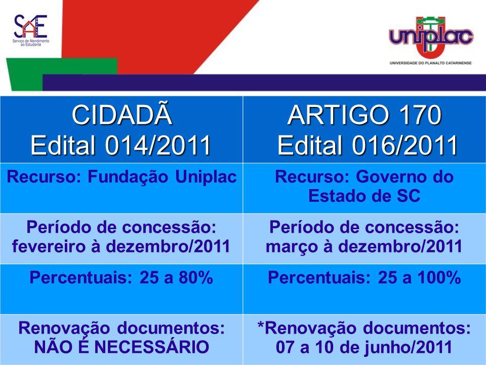 ARTIGO 170 * RENOVAÇÃO DE DOCUMENTOS PARA 2011/2: Deverão entregar documentos atualizados constantes na alínea h e j do Artigo 23 do Edital, através do Setor de Protocolo entre os dias 07 a 10 de junho de 2011.