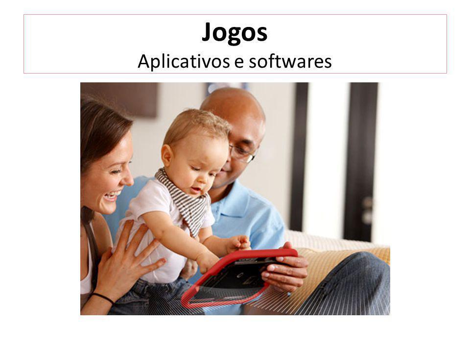 Jogos Aplicativos e softwares