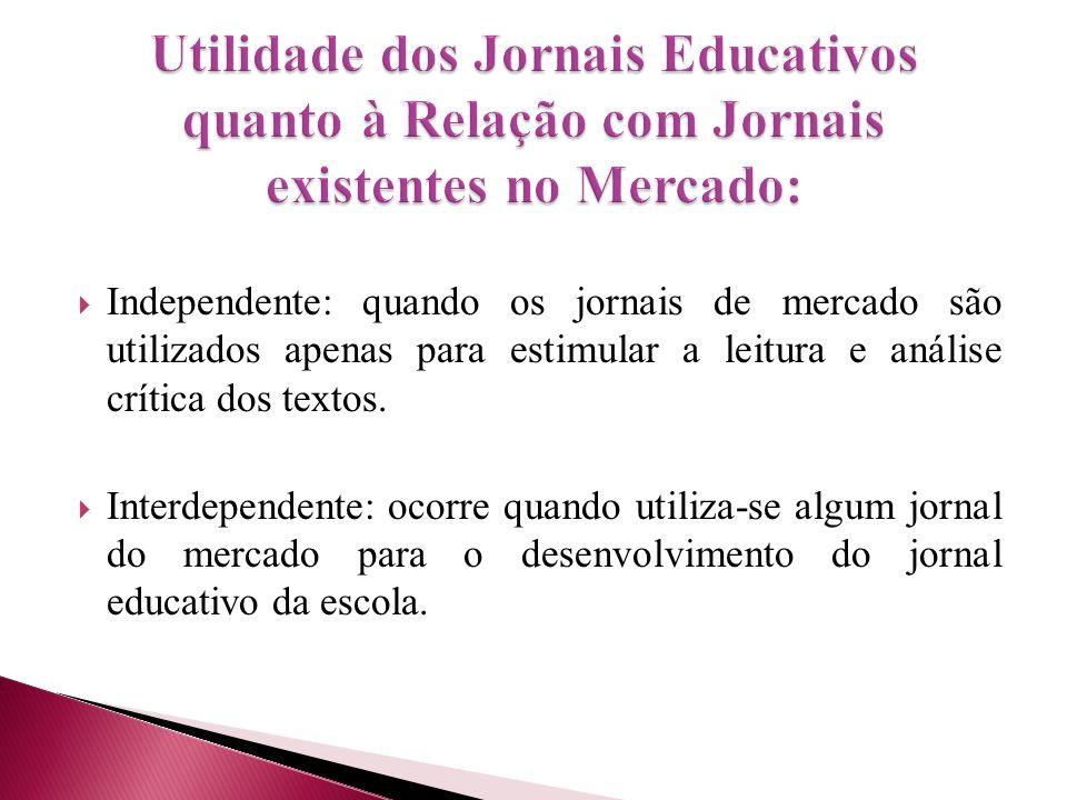  Algumas escolas também utilizam o jornal como fonte bibliográfica para estudos disciplinares.