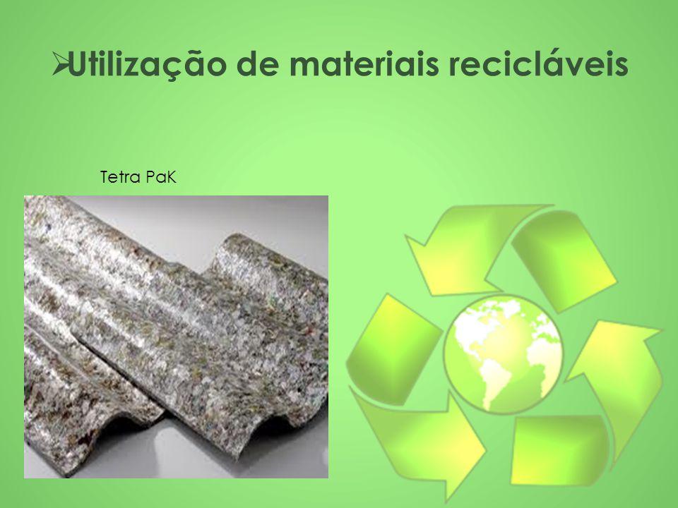  Utilização de materiais recicláveis Tetra PaK