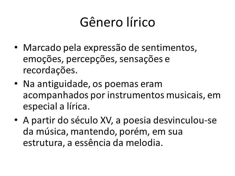 Recursos formais do poema Versos: conjunto de sílabas que compõe uma unidade rítmica e melódica, uma linha, geralmente, do poema.