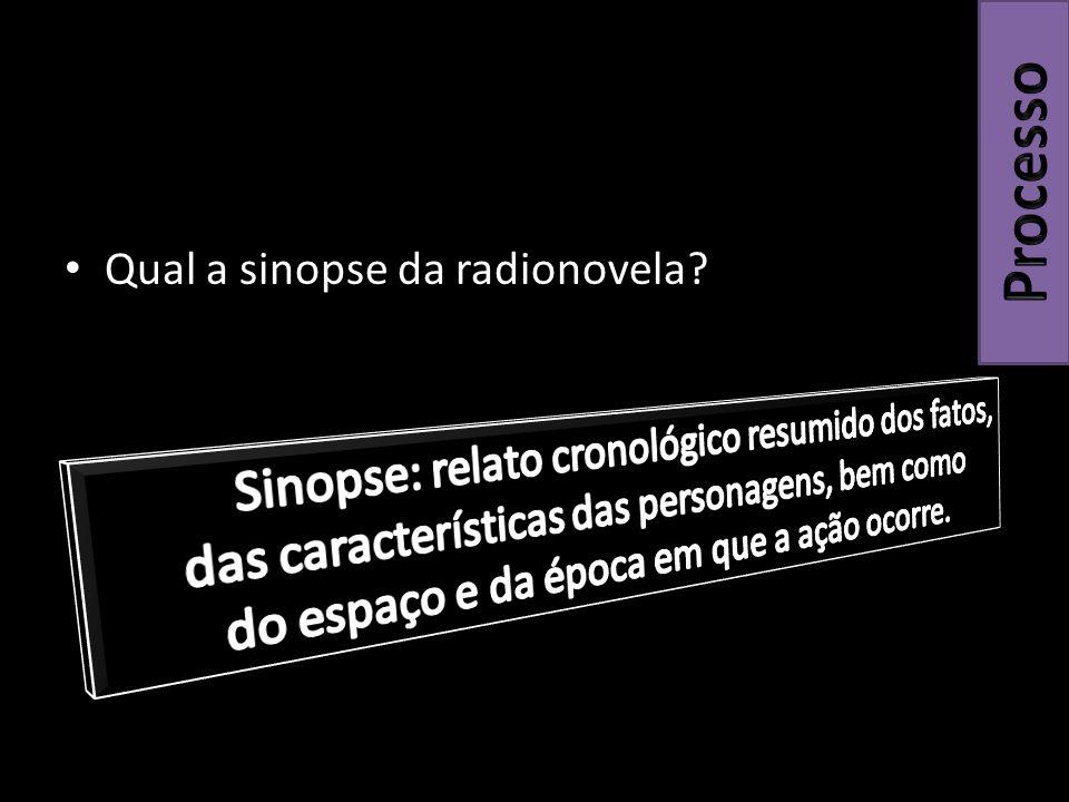 Qual a sinopse da radionovela