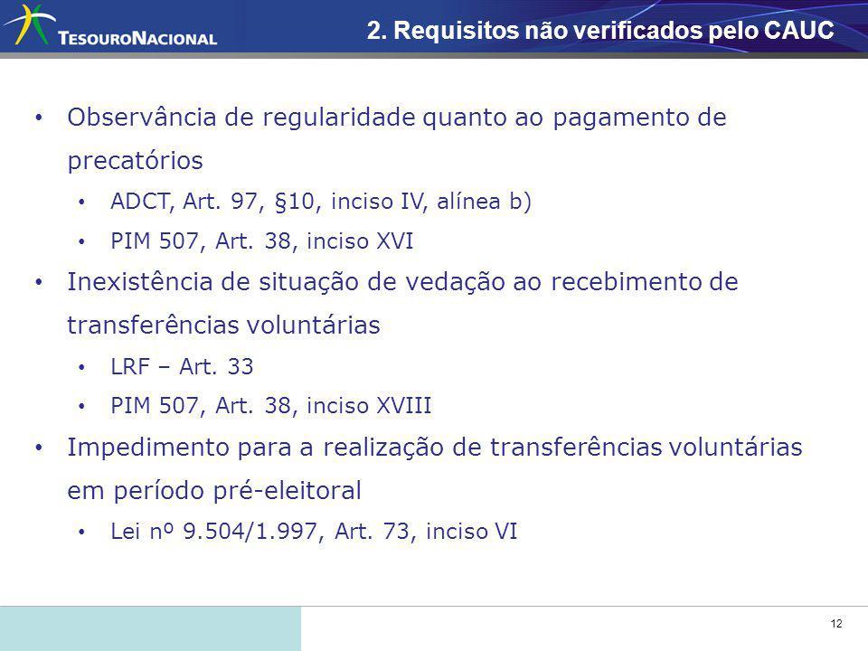 12 Observância de regularidade quanto ao pagamento de precatórios ADCT, Art.