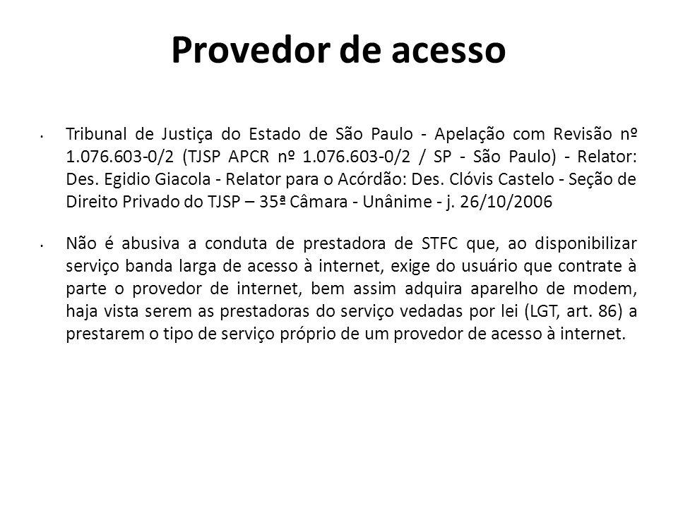 Provedor de acesso Tribunal de Justiça do Estado de São Paulo - Apelação com Revisão nº 1.076.603-0/2 (TJSP APCR nº 1.076.603-0/2 / SP - São Paulo) -