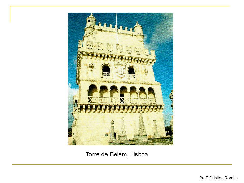 Torre de Belém, Lisboa Profª Cristina Romba