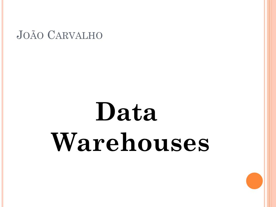 OLAP Essas ferramentas são capazes de navegar pelos dados de um Data Warehouse, possuindo uma estrutura adequada tanto para a realização de pesquisas como para a apresentação de informações