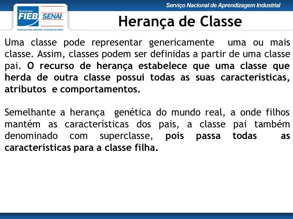 Uma classe pode representar genericamente uma ou mais classe.