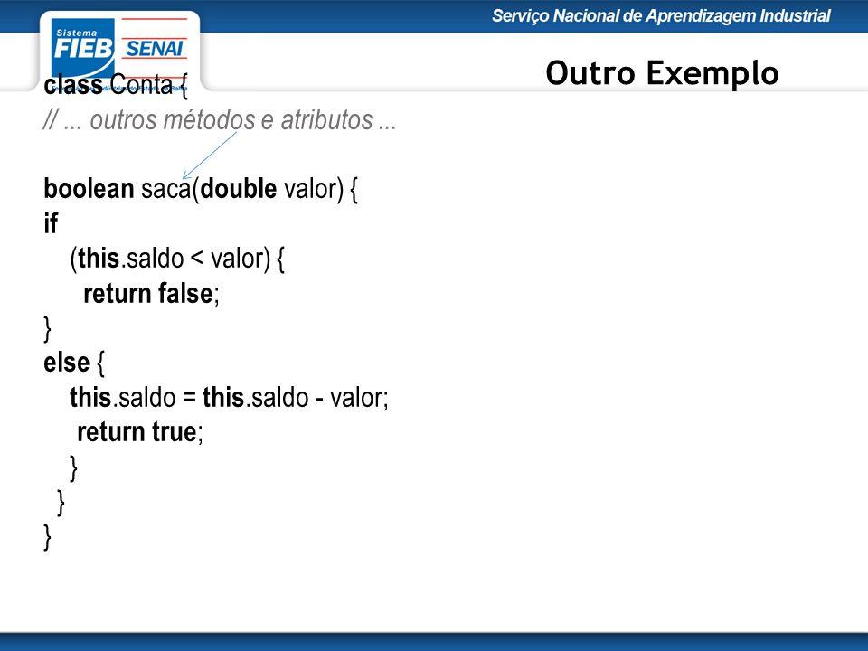 class Conta { //...outros métodos e atributos...