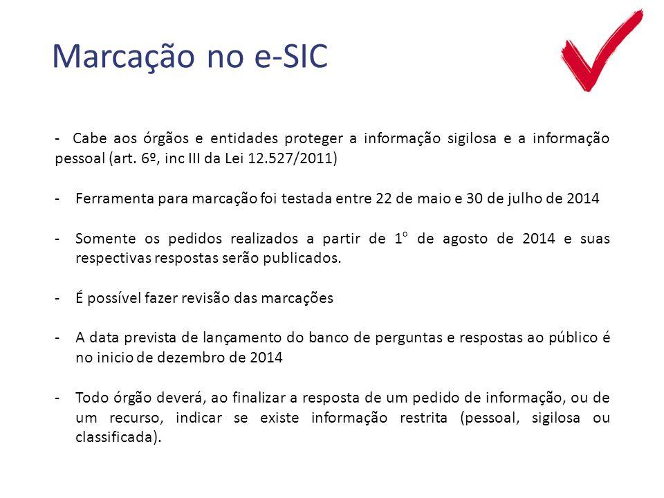 Marcação no e-SIC - Cabe aos órgãos e entidades proteger a informação sigilosa e a informação pessoal (art.