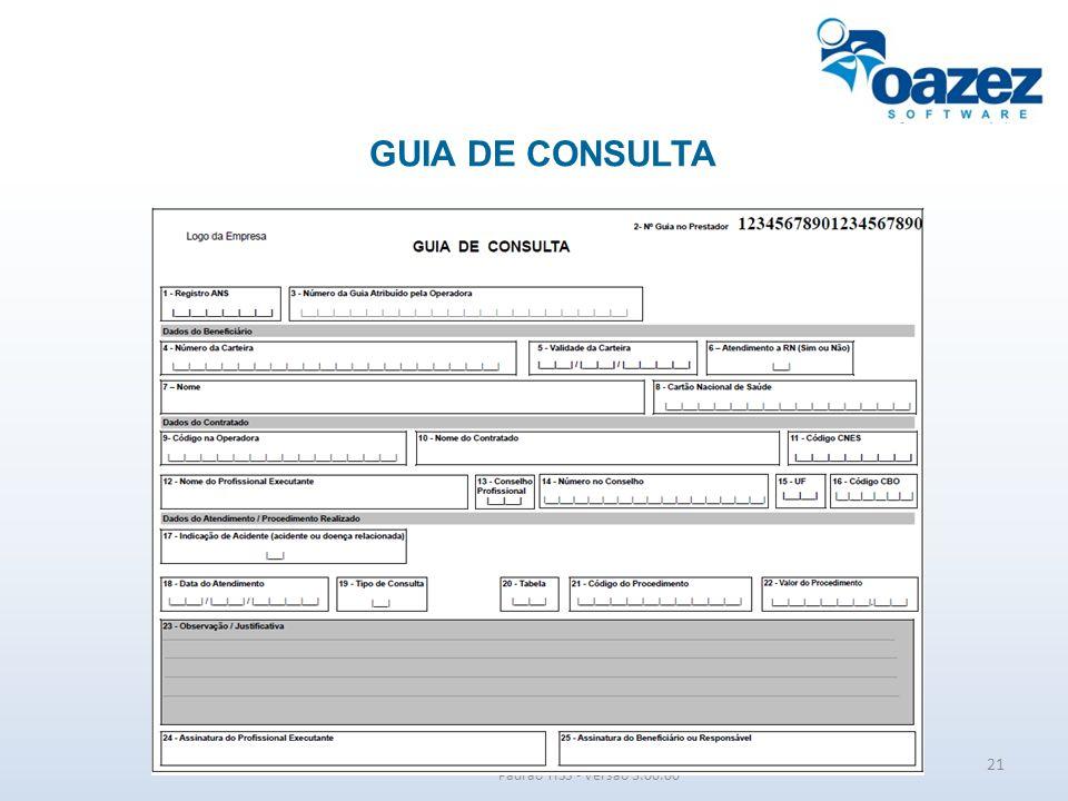 GUIA DE CONSULTA Padrão TISS - Versão 3.00.00 21
