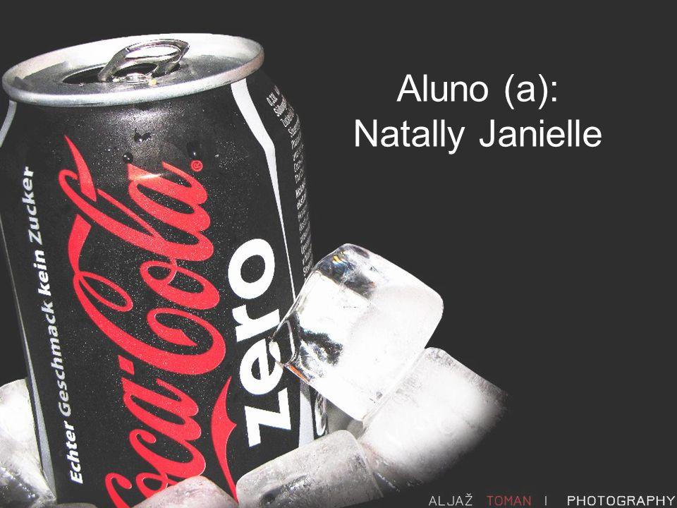Aluno (a): Natally Janielle