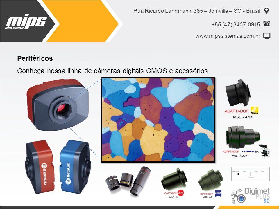 Rua Ricardo Landmann, 385 – Joinville – SC - Brasil +55 (47) 3437-0915 www.mipssistemas.com.br Periféricos Conheça nossa linha de câmeras digitais CMOS e acessórios.