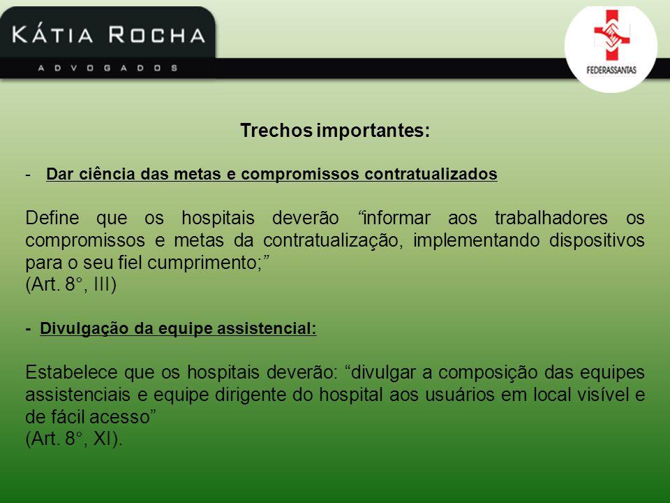 Trechos importantes: -Do Financiamento dos Hospitais (art.