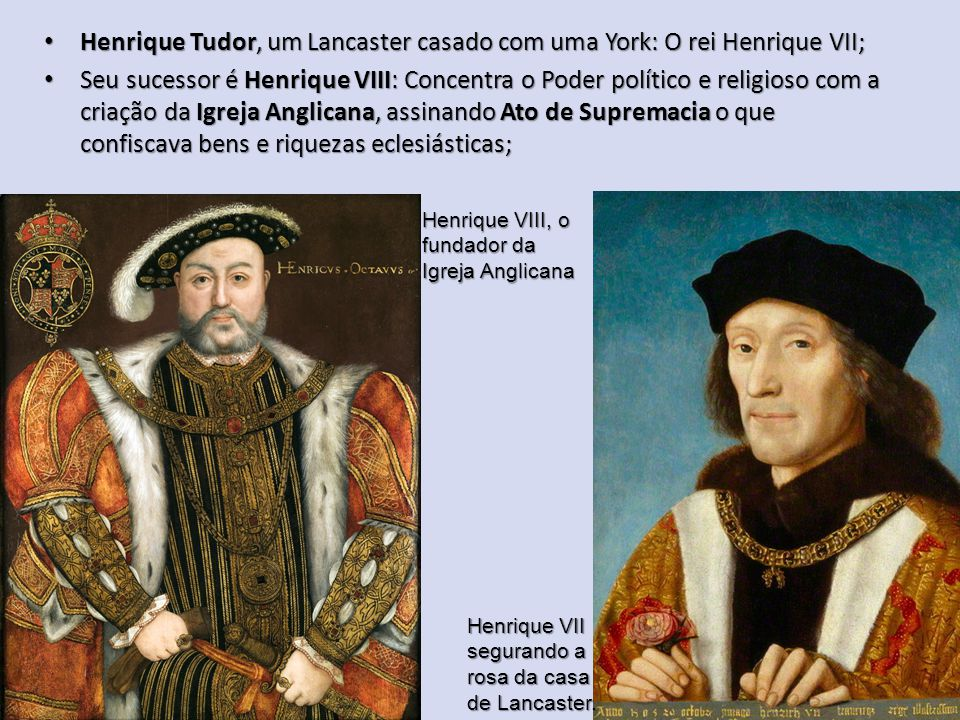 Henrique Tudor, um Lancaster casado com uma York: O rei Henrique VII; Henrique Tudor, um Lancaster casado com uma York: O rei Henrique VII; Seu sucess
