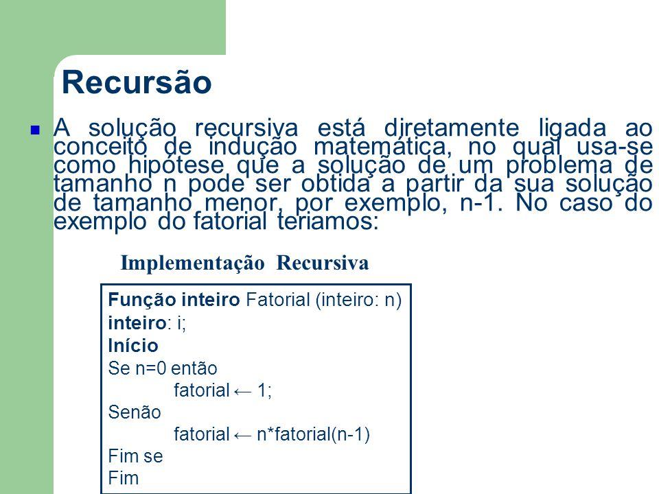 Recursão Exemplo 5.Reescreva a função abaixo tornando-a recursiva.