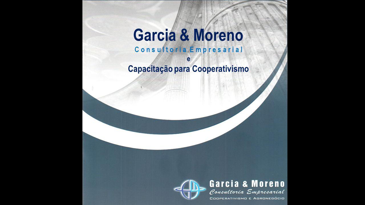 Garcia & Moreno C o n s u l t o r i a E m p r e s a r i a l e Capacitação para Cooperativismo