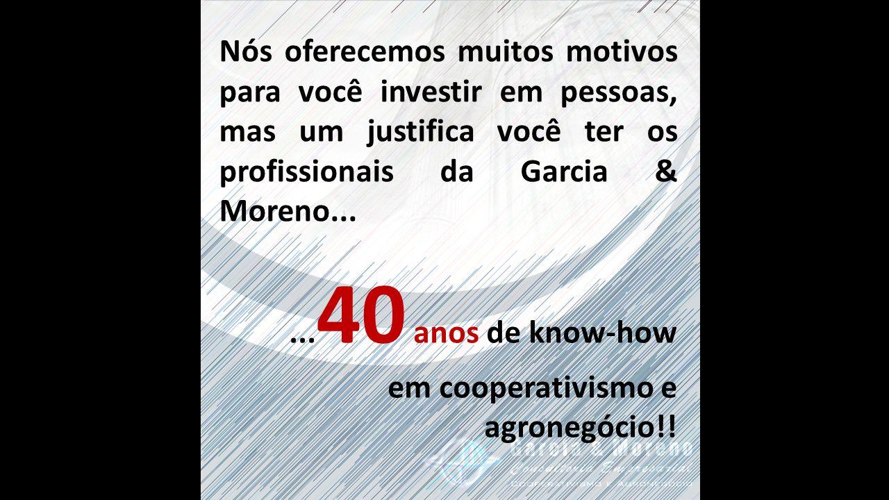 Nós oferecemos muitos motivos para você investir em pessoas, mas um justifica você ter os profissionais da Garcia & Moreno......