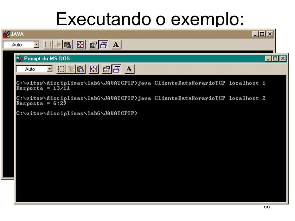 66 Executando o exemplo: